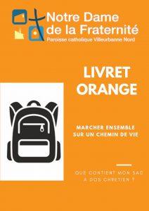 Livret Orange : le sac à dos du chrétien